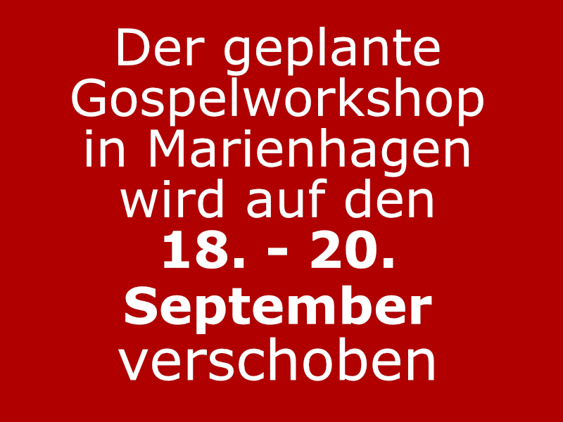 Gospelworkshop verschoben